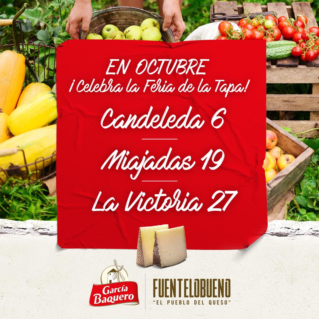 Ven a la Feria de la Tapa con queso de García Baquero el 6, 19 y 27 de octubre en Candeleda , Miajadas y La Victoria